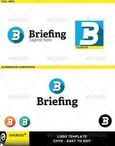 """Buy Briefing Logo by Xnodoo on GraphicRiver. Briefing Logo is a creative and professional logo, that shows a symbol of """"B letter"""", suitable to any kind of compan. Circle Logo Design, Circle Logos, Logo Design Template, Logo Templates, Graphic Design, Communication, Branding, Print Fonts, Professional Logo"""