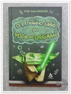 Livro: O Estranho Caso do Yoda de Origami