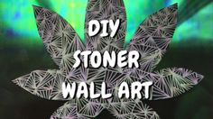Need a gift idea for your stoner boyfriend, girlfriend, sister, brother, aunt, uncle, father, mother, grandmother, or grandfather? We all know the best gifts are handmade from the heart so let's look at 11 DIY gifts that almost anyone can do. Christmas is just around the corner and any of these will