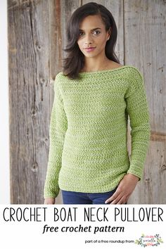 Crochet this boat neck pullover sweater that looks knit from my crochet that looks knit free pattern roundup!