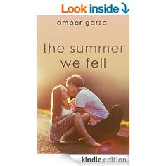 Amazon.com: The Summer We Fell eBook: Amber Garza: Kindle Store