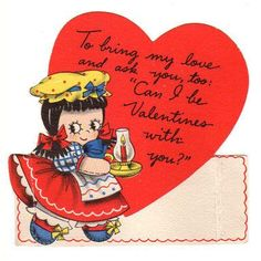 """Vintage 1940s Valentine Greeting Card. Features a little girl wearing a Dutch dress and night cap, while carrying a candle lamp. Reads, """"To bring my love and ask you, too: Can I be Valentines with you"""