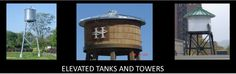 ELEVATED TANKS AND TOWERS