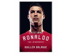 """""""Cristiano Ronaldo, la biografía"""", desvela los secretos que esconde la historia del futbolista"""