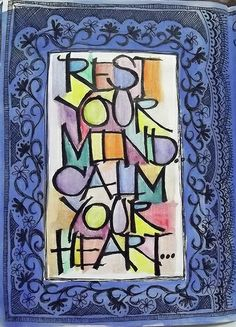 Art Journal Every Day: Rest Your Mind, Calm Your Heart