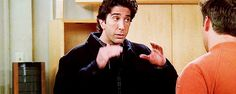 "When you tell someone to lower their voice, you do Ross' ""quiet-down thing."" 