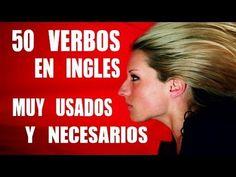 50 Verbos en Inglés MUY Necesarios y Usados con Pronunciación: Parte 1 - Inglés Fácil y Rápido - YouTube