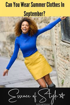 Can You Wear Summer Clothes In September? - Essence of Style Cool Outfits, Summer Outfits, Fashion Outfits, Fashion Trends, Date Night Fashion, Evolution Of Fashion, Business Casual Men, Office Outfits, Colorful Fashion
