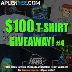 Get the chance to win $100 of t-shirt or Amazon vouchers and help me improve my chances of winning at the same time...please!