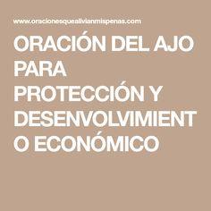 ORACIÓN DEL AJO PARA PROTECCIÓN Y DESENVOLVIMIENTO ECONÓMICO
