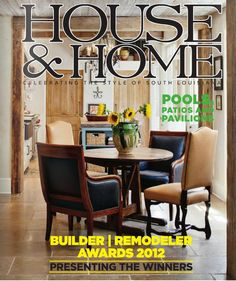 Acadian House is recognized for many awards in this years Builder/Remodeler Awards in House & Home magazine