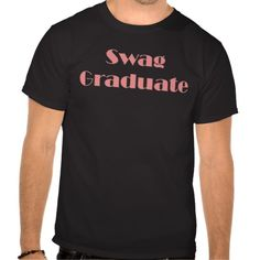 >>>Order          Swag Graduate! Tshirt           Swag Graduate! Tshirt We have the best promotion for you and if you are interested in the related item or need more information reviews from the x customer who are own of them before please follow the link to see fully reviewsReview          ...Cleck Hot Deals >>> http://www.zazzle.com/swag_graduate_tshirt-235228043184975672?rf=238627982471231924&zbar=1&tc=terrest