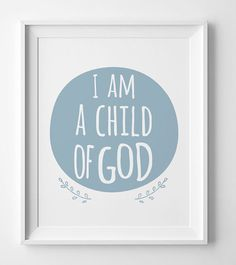 I am a child of God printable wall art by WallArtPrintables
