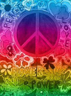 Yes.. I'm a hippy peace freak and proud of it.