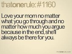 Feel blessed to have a mom that if I really need her, she is there for me.