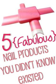 5 Fabulous Nail Products You Didn't Know Existed...MUST get that french tip dip!!