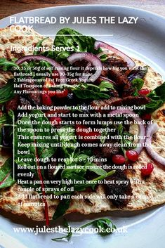 Flatbreads – Jules The Lazy Cook Healthy Eating Recipes, Veggie Recipes, Delicious Recipes, Yummy Food, Savoury Dishes, Food Dishes, Cookbook Recipes, Cooking Recipes, Baking Powder Uses