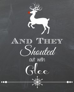 And They Shouted Out with Glee free Rudolph printable from Endlessly Inspired