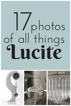 Lucite has great resale potential!