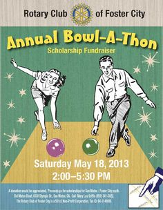 Annual Bowl-A-Thon Scholarship Fundraiser - Fun event idea from the Rotary Club of Foster City