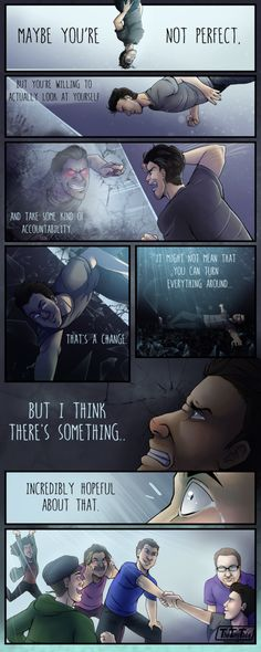 It's just a comic that goes around the topic of not being perfect we all aren't, so sometimes you have to take a good look at yourself to improve; though true friends can see past the flaws and sup...