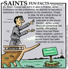Saint of the Day: St. Peter Chanel.  April 28, 2013
