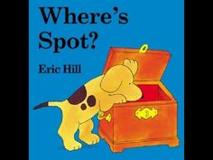 Prepositions--Where's Spot? Great little book as an introduction to prepositions.