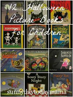 12 Halloween Picture Books for Children http://sunnydaytodaymama.blogspot.co.uk/2013/11/9-halloween-picture-books-for-children.html