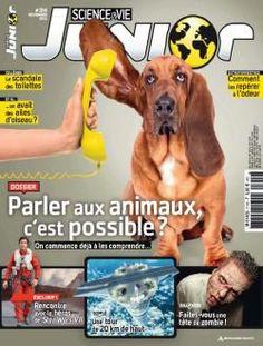"""Vente au numéro Science & Vie Junior: N° 314 """"Et si on parlait aux animaux ?"""""""