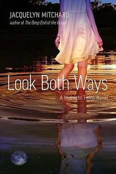 2013 - Look Both Ways (Midnight Twins, #2)