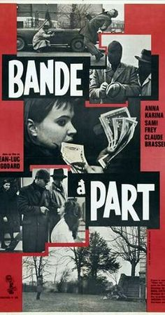 Directed by Jean-Luc Godard.  With Anna Karina, Claude Brasseur, Danièle Girard, Louisa Colpeyn. Two crooks with a fondness for old Hollywood B-movies convince a languages student to help them commit a robbery.