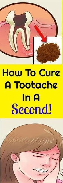 HERE'S HOW TO CURE A TOOTHACHE IN A SECOND: LITERALLY IN A SECOND…