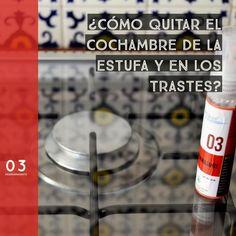 03 Desengrasante - ¿CÓMO QUITAR EL COCHAMBRE DE LA ESTUFA Y DE TRASTES?