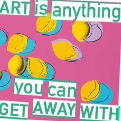 "Quote: Marshall McLuhan  Art: Andy Warhol, ""Space Fruit: Lemons"""
