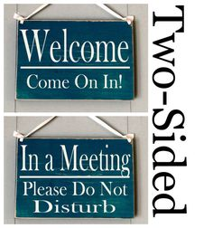 8x6 in a meetingplease do not disturb welcomecome on in choose color office spa salon in session custom two sided wood door sign