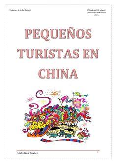 Es un proyecto sobre China para realizarlo en infantil con niños de cuatro años.