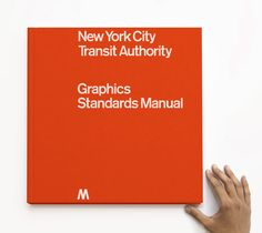 Full-size reissue of the NYCTA Graphics Standards...