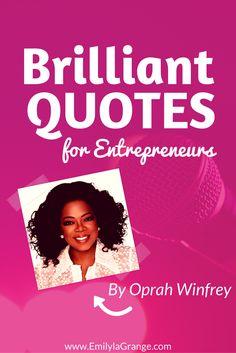 Brilliant Quotes for Entrepreneurs by @Oprah