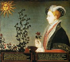 King Edward VI c. 1551 by Guillim Scrots. Edward in full profile again. The plant follows the sun - but here faces King Edward. Suggests he is more important - greater than the sun.  First time that allegorical emblems are used in Royal portraiture.