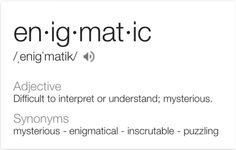 Enigmatic Word Meaning, Definitions, Vocabulary, Meant To Be, Knowledge, Names, Feelings, Words, Vocabulary Words
