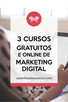 Aprenda sobre marketing digital com esses 3 cursos totalmente gratuitos e online. Confira mais no artigo do blog. Marketing Digital Online, Social Marketing, Marketing And Advertising, Business Marketing, Affiliate Marketing, Internet Marketing, Blog Planner, Blog Love, Student Life