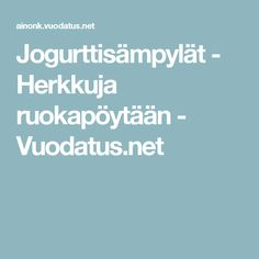 Jogurttisämpylät - Herkkuja ruokapöytään - Vuodatus.net