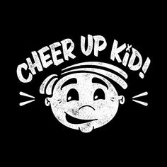 Cheer up Pictures, Images, Photos Cheer Up Pictures, Better Days Are Coming, Great Smiles, Breakup, Feelings, Kids, Mens Tops, Young Children, Breaking Up