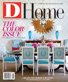 The Color Issue | May/June 2015 | D Home