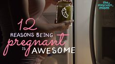 12 Reasons Why Being Pregnant is Awesome!