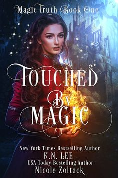 Amazon.com: Touched by Magic: An Epic Fantasy Adventure (Magic Truth Book 1) eBook: K.N. Lee, Nicole Zoltack: Kindle Store
