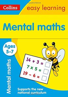 Mental Maths Ages 5-7: New Edition (Collins Easy Learning KS1) - This fun range of Maths and English activity books really helps to boost your child's progress at every stage of their learning. The series builds important skills in line with their learning at school. Each activity is designed to give your child a real sense of achievement. * Helps to boost confidence and develop good learning habits for life. * Motivates children to learn at home using colourful activities th