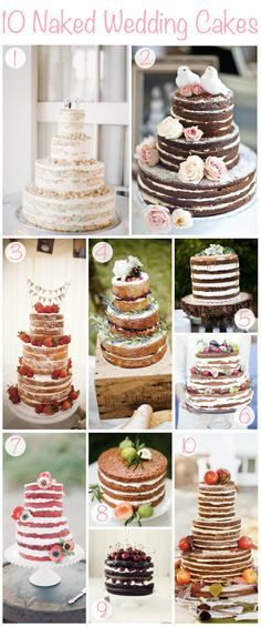 What's the next trend in wedding cakes? Naked cakes! If you aren't a fan of cakes with a lot of icing, this might be the perfect style for you as the icing is only between layers. Here's a little inspiration for you!