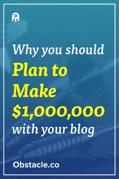 Learning how to make $10,000 a month with your blog is the same process as learning how to make $1,000,000. Aim for the stars, land on the moon.