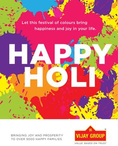 Vijay Group wishes all it's fans a very happy & colourful #Holi, may this festival of colours bring more luxury & space in your abode.